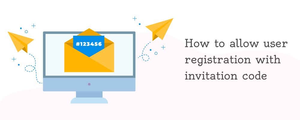 How to allow user registration with invitation code