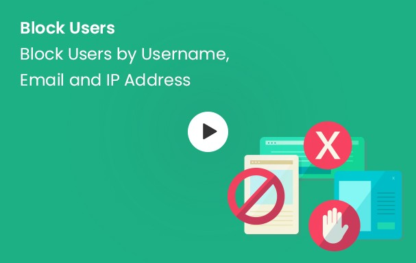 Block User by Username, Email & IP Address