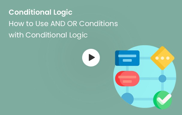 How to use AND OR Conditions with Conditional Logic
