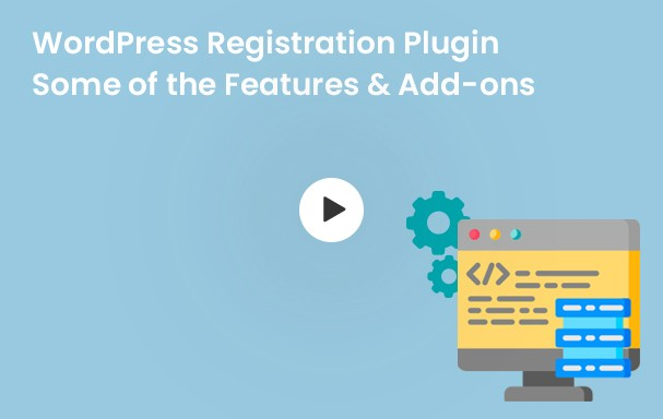 WordPress Registration Plugin Some of the Feature & Add-ons
