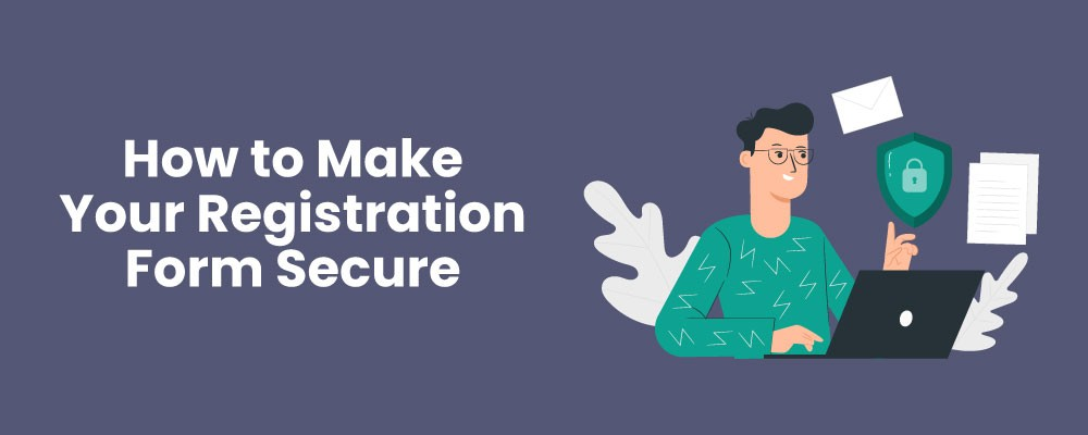 How to Make Your Registration Form Secure Using Pie Register